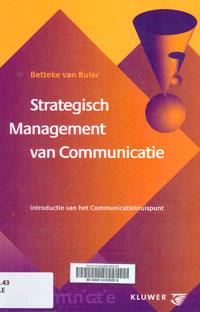 Strategisch management van communicatie 9014058691
