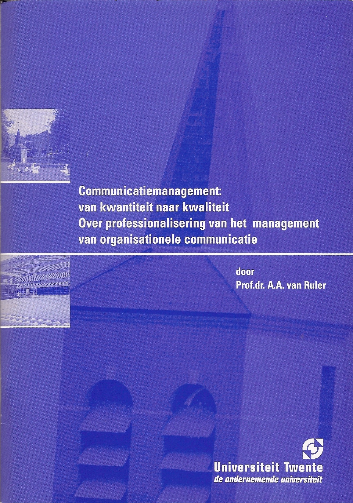 Communiucatiemanagement oratie Twente