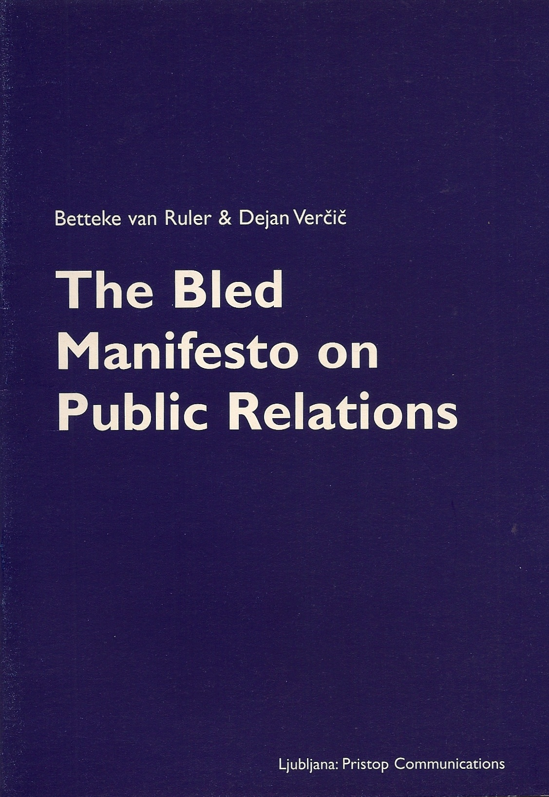 The Bled Manifesto on Public Relations